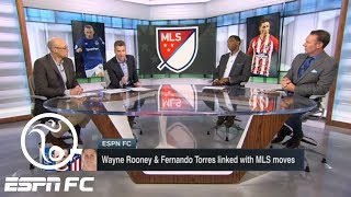 Wayne Rooney and Fernando Torres each linked with MLS clubs | ESPN FC