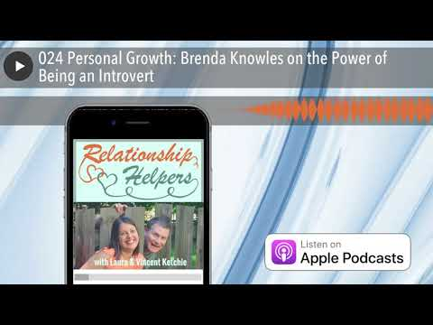 024 Personal Growth: Brenda Knowles on the Power of Being an Introvert