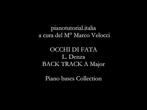 OCCHI DI FATA - Backing track - L. Denza  - A Major - Piano bases Collection