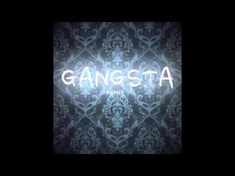 GANGSTA (SCHOOLBOY Q REMIX)
