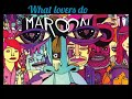 What lovers do - Maroon 5 Official Mp3 audio