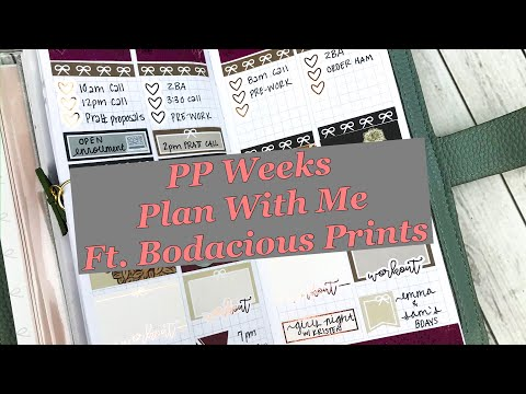 PP Weeks Plan With Me featuring Bodacious Prints