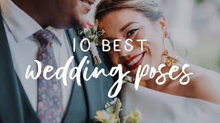 Wedding Photography: My 10 Favorite Easy Wedding Poses