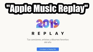 "Gambar cover ""APPLE MUSIC REPLAY"" Tu musica mas escuchada del 2019"