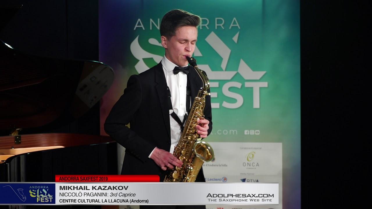Andorra SaxFest 2019 1st Round   Mikhail KazaKov   3rd Caprice by Niccolo Paganini