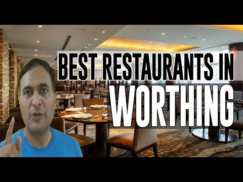 Best Restaurants And Places To Eat In Worthing, UK