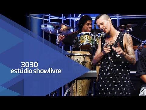 """""""Homenagem à Vida"""" - 3030 No Estúdio Showlivre 2015"""