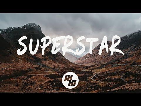 Said The Sky - Superstar (Lyrics) With Dabin, feat. Linn