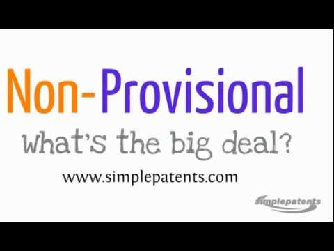 Provisional Patent Applications & Non-Provisional Applications - What's The Difference?
