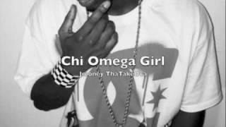 Chi Omega Girl Theme song Jmoney The TakeOva