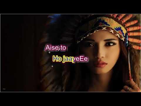 AISE TO NA DEKHO - Teen Deviyan - Karaoke - Highlighted Lyrics