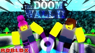THE WALL OF DOOM! / Roblox: The Doom Wall 2 Burst