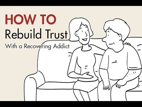 How to Rebuild Trust With a Recovering Addict