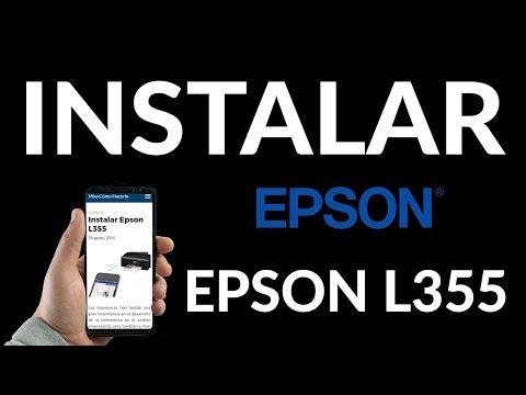 ¿Cómo Instalar Epson L355?