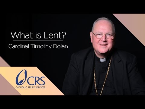 Cardinal Timothy Dolan | What is Lent?