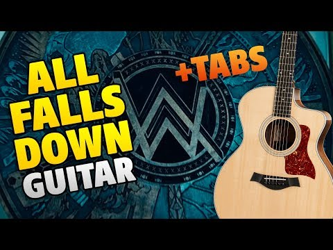 alan-walker-–-all-falls-down-(fingerstyle-guitar-cover,-tabs-and-chords,-karaoke)