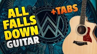 Alan Walker – All Falls Down (fingerstyle guitar cover, tabs and chords, karaoke)