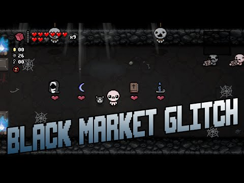 Binding of Isaac: Afterbirth - Black Market glitch