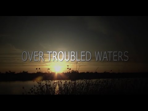 Over Troubled Waters (Documentary)