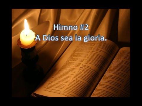 Himno #2 A Dios sea la Gloria (Karaoke)