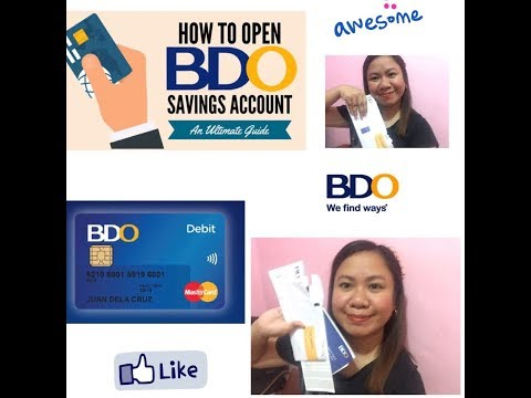 How To Open  BDO Savings Account ( How To Save )