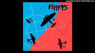 Flyboys - So Juvenile
