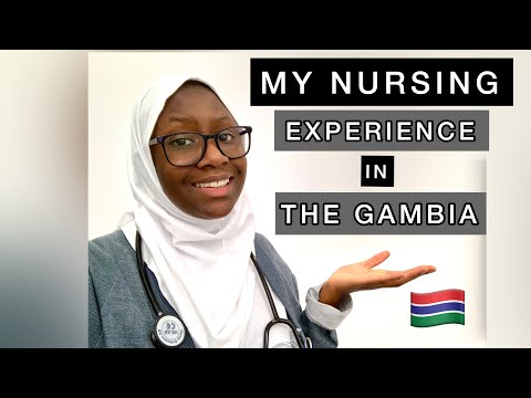 Work Experience as a Nurse, educated in Sweden, in The Gambia