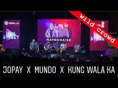 Mayonnaise - Jopay x Mundo x Kung Wala Ka | Globe Live Street BGC