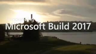 Microsoft announces Build 2017
