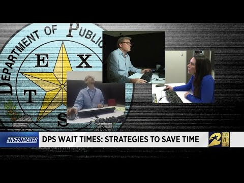 DPS wait times: Strategies to save time