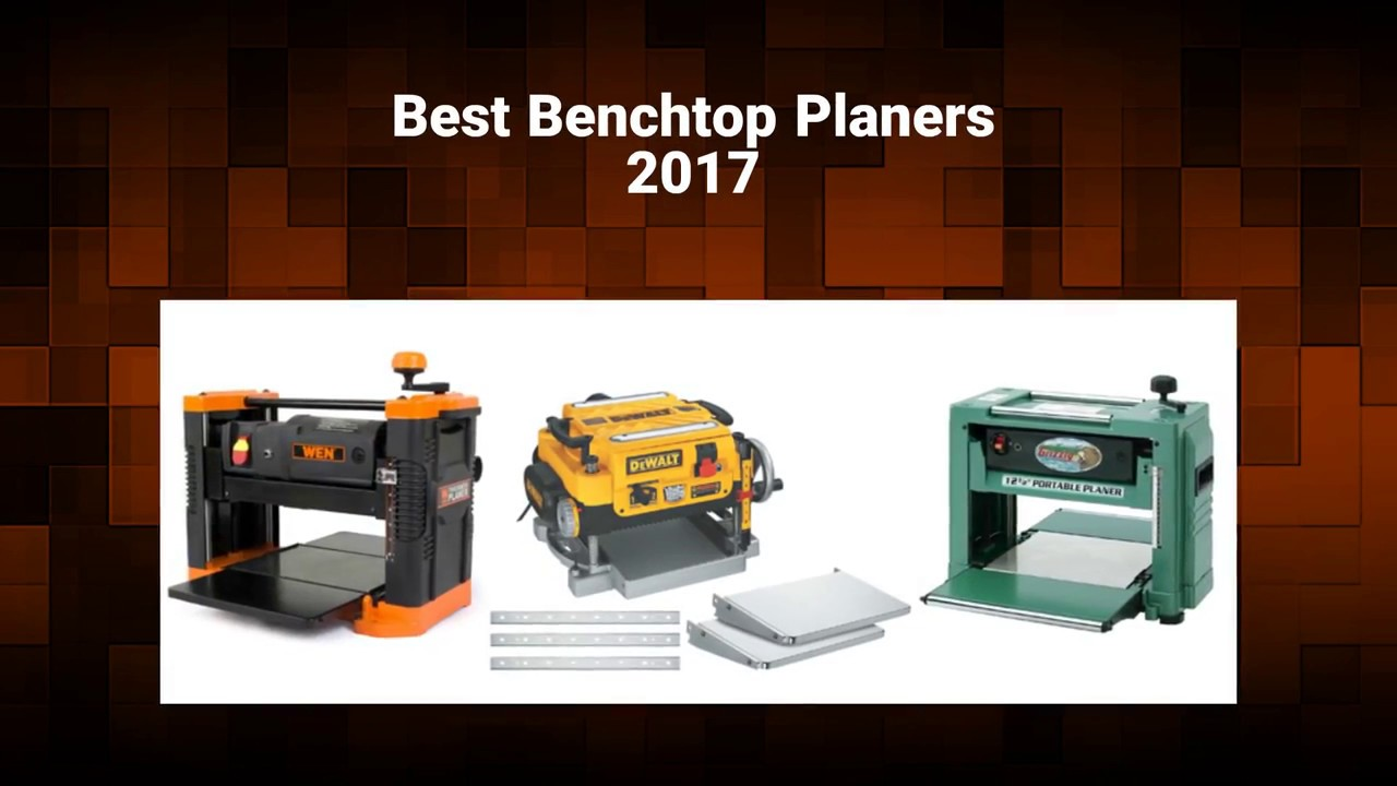 Best Benchtop Planers 2017 - Buyers Guide and Reviews