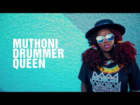 Muthoni Drummer Queen - Kenyan Message Remix feat Steph Kapela, Tunji, Shukid