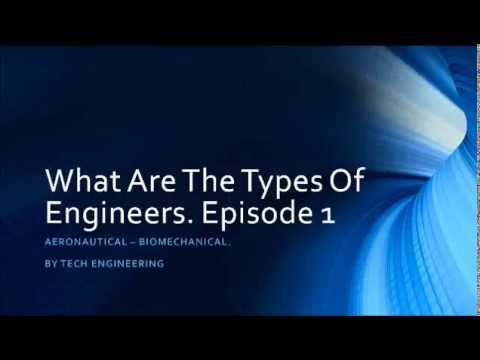 What Are The Types Of Engineering - Episode 1