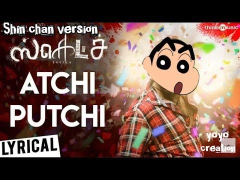 Sketch | Atchi Putchi song | Shin chan...