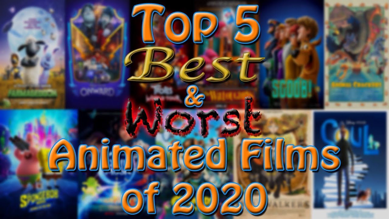 Top 5 Best & Worst Animated Films of 2020