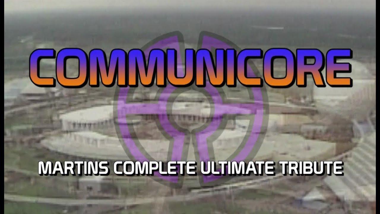 5e87860356bd Communicore - Martins Complete Ultimate Tribute - YouTube