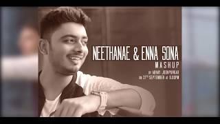 Cover images Neethanae & Enna Sona Mash-up by Abhay Jodhpurkar   A R Rahman   Shreya Ghoshal   Arijit Singh