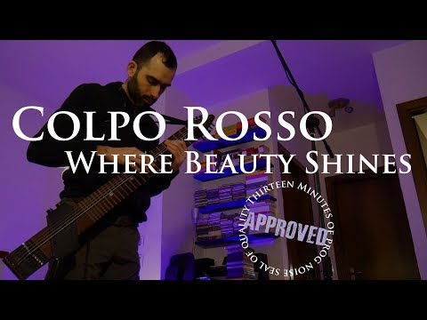 Colpo Rosso - Where Beauty Shines - Live Take, All Gain!