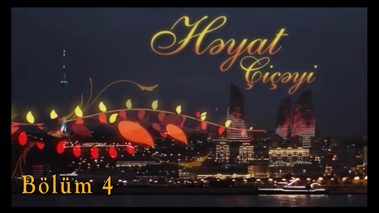 Həyat çiçəyi (4-cü bölüm)