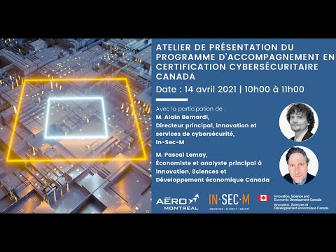 Atelier de présentation du programme d'accompagnement en certification cybersécuritaire Canada
