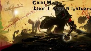 Repeat youtube video Lion | Anti Nightcore