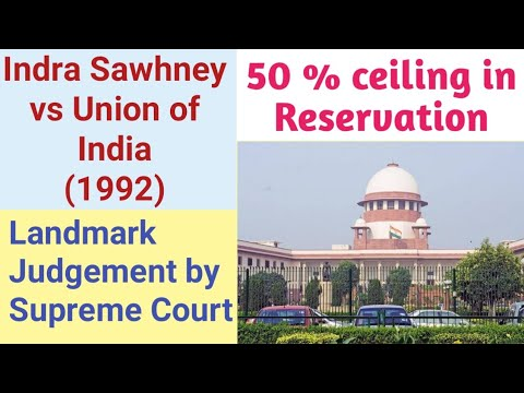 Indra Sawhney Case in Hindi | 50 % Ceiling in Reservation - Milestone Judgement Indra Sawhney vs Union of India 1992