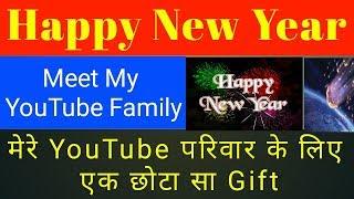 Happy New Year ~ My YouTube Family || Engineer Ashish || Thank you ☺