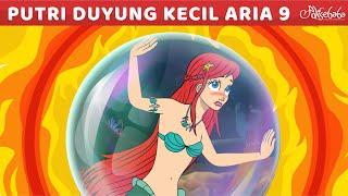 Putri Duyung Kecil Bagian 9 | Api Sihir Raksasa | Kartun Anak | Cerita Bahasa Indonesia | Dongeng