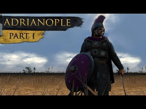 Total War History: Battle of Adrianople (Part 1/4)
