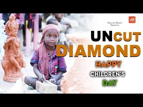 Uncut Diamond Telugu Short Film 2017 By Sunil Bodapati   Happy Children's Day   YOYO TV Channel