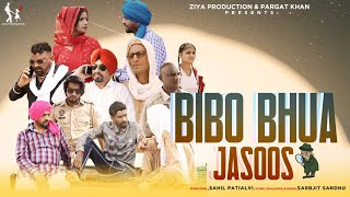 BIBO BHUA JASOOS / LATEST PUNJABI SHORT FILM (COMEDY) JAGDEV KHAN FT MISS SANIKA / ZIYA PRODUCTION