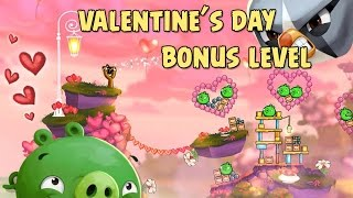 Angry Birds 2 Special Valentine's Day 2016 Bonus Level Walkthrough