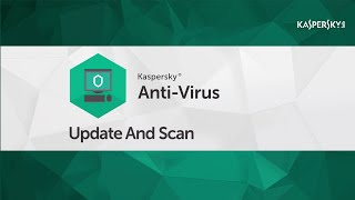 How to run update and scan in Kaspersky Anti-Virus 2016