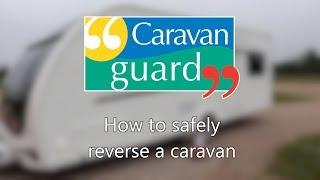 Top tips for ŗeversing your caravan